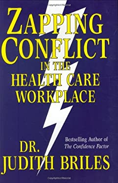 Zapping Conflict in the Health Care Workplace 9781885331083