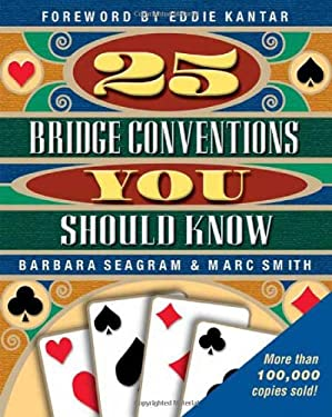 25 Bridge Conventions You Should Know 9781894154079