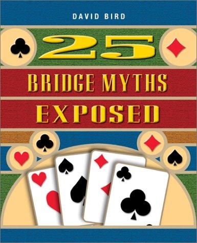 25 Bridge Myths Exposed 9781894154529