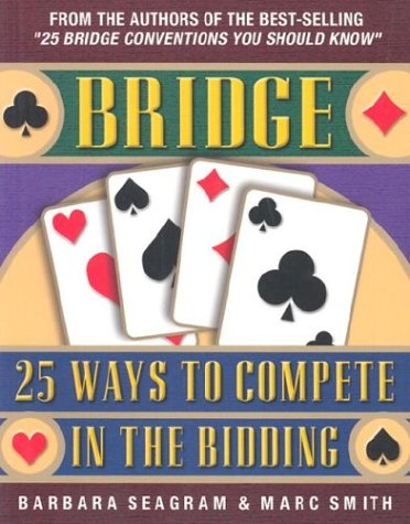 25 Ways to Compete in the Bidding 9781894154222