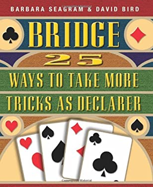 25 Ways to Take More Tricks as Declarer 9781894154475