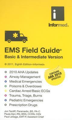 EMS Field Guide: Basic & Intermediate Version