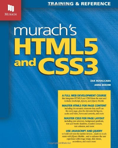 Murach's HTML5 and CSS3: Training and Reference 9781890774660