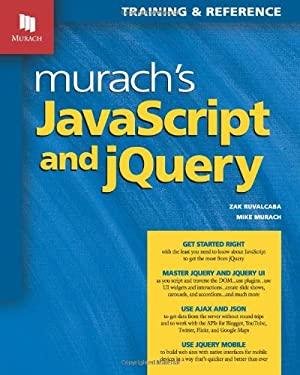 Murach's JavaScript & JQuery 9781890774707