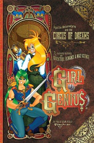 Agatha Heterodyne & the Circus of Dreams: A Gaslamp Fantasy with Adventure, Romance & Mad Science 9781890856229