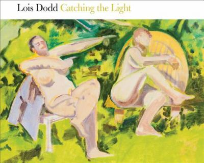 Lois Dodd: Catching the Light 9781891246234