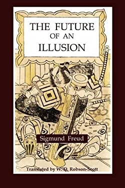 The Future of an Illusion 9781891396380