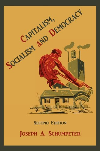 Capitalism, Socialism and Democracy (Second Edition) 9781891396519