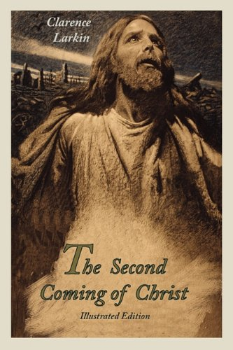 The Second Coming of Christ (Illustrated Edition) 9781891396663
