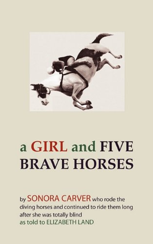 A Girl and Five Brave Horses 9781891396724