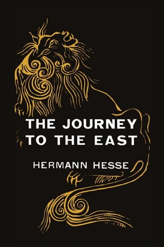 The Journey to the East 9781891396885