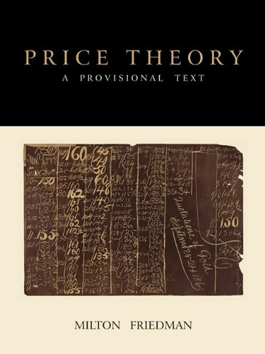 Price Theory: A Provisional Text 9781891396892