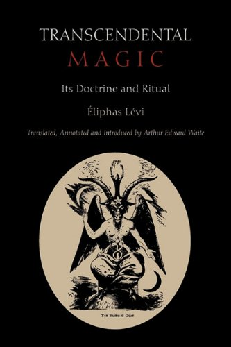 Transcendental Magic: Its Doctrine and Ritual 9781891396953