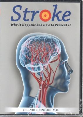 Stroke DVD: Why It Happens and How to Prevent It 9781891525056
