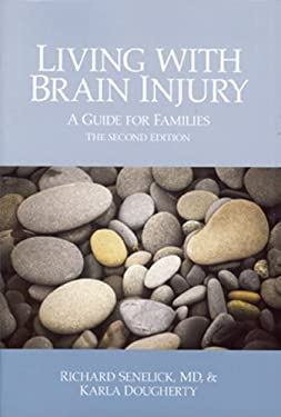 Living with Brain Injury: A Guide for Families 9781891525094