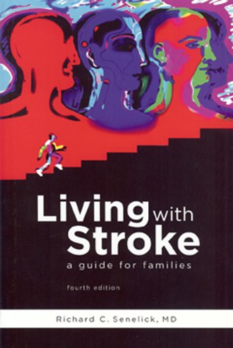 Living with Stroke: A Guide for Patients and Families 9781891525162