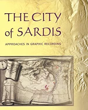 City of Sardis: Approaches in Graphic Recording 9781891771323