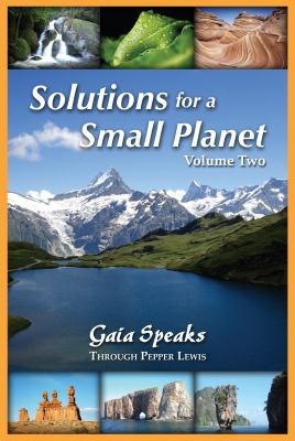 Solutions for a Small Planet, Volume Two 9781891824845