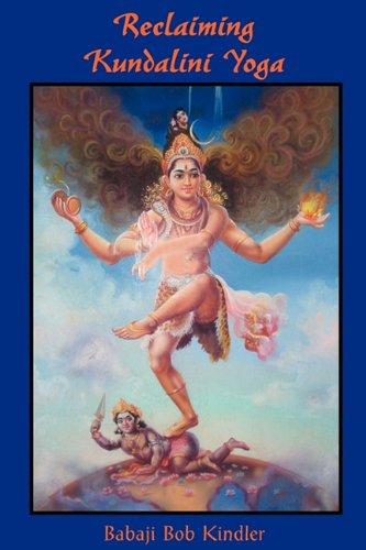 Reclaiming Kundalini Yoga 9781891893117