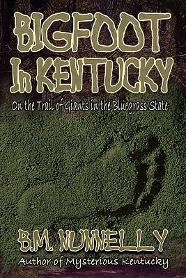 Bigfoot in Kentucky 9781892523723
