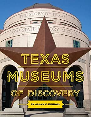 Texas Museums of Discovery 9781892588289