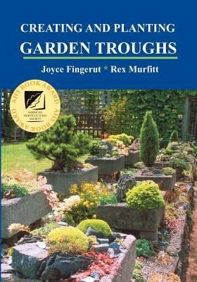 Creating and Planting Garden Troughs 9781893443211
