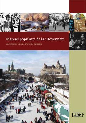 Manuel Populaire de Citoyennet: R Ponse Au Conservatisme Canadien 9781894037785