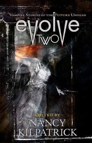 Evolve Two: Vampire Stories of the Future Undead 9781894063623