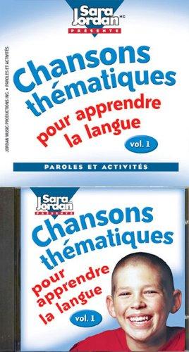 Chansons Thematiques Pour Apprendre La Langue [With CD (Audio)] 9781894262392