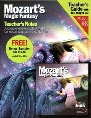 Mozart's Magic Fantasy [With Teacher's Guide Book] 9781894502726