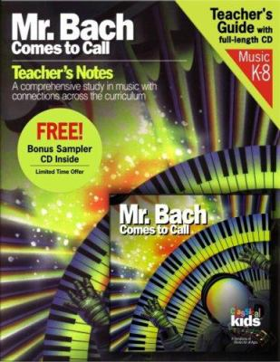 Mr. Bach Comes to Call [With Teacher's Guide] 9781894502764