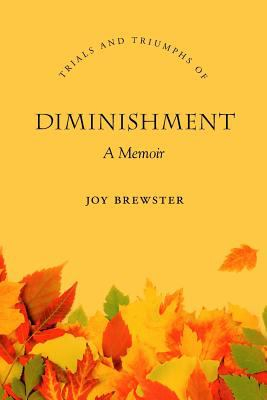 Diminishment: A Memoir 9781894667883