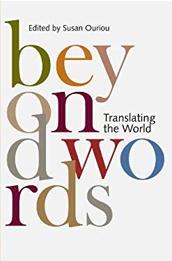 Beyond Words: Translating the World 9781894773386
