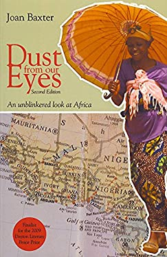 Dust from Our Eyes: An Unblinkered Look at Africa 9781894987479