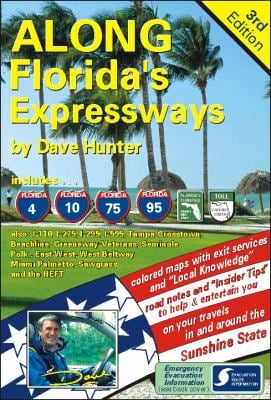 Along Florida's Expressways, 3rd Edition 9781896819440