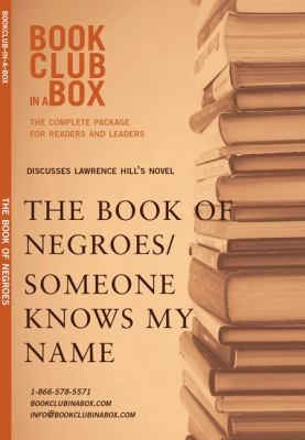 Discusses Lawrence Hill's Novel the Book of Negroes/Someone Knows My Name 9781897082591