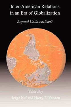 Inter-American Relations in an Era of Globalization 9781897160275