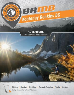 Kootenay Rockies BC 9781897225721