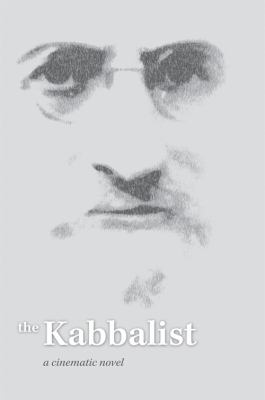 The Kabbalist: A Cinematic Novel 9781897448755