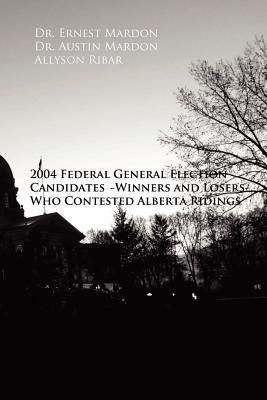 2004 Politicians 9781897472026