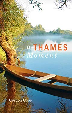 A Thames Moment 9781897522998