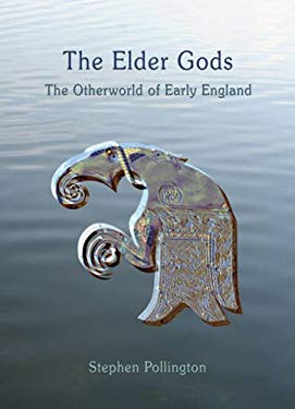 The Elder Gods: The Otherworld of Early England
