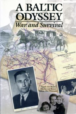 A Baltic Odyssey: War and Survival 9781895176247