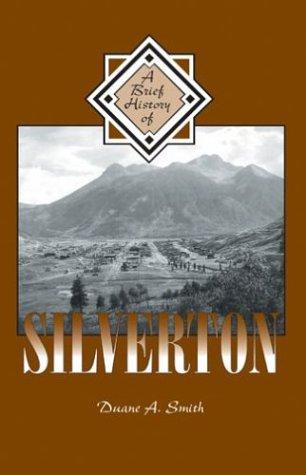 A Brief History of Silverton 9781890437954