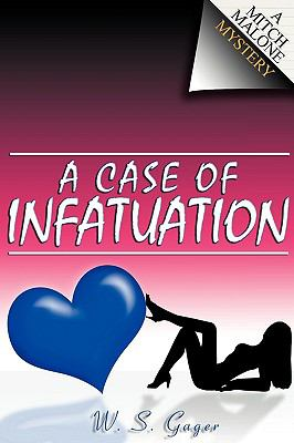 A Case of Infatuation 9781892343581