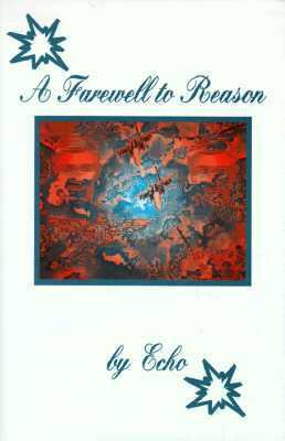 A Farewell to Reason 9781891433009