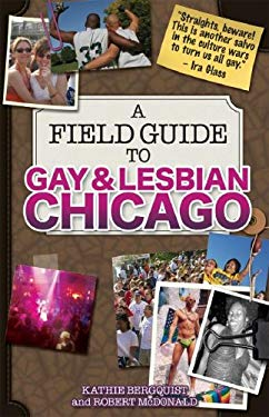 A Field Guide to Gay & Lesbian Chicago 9781893121034