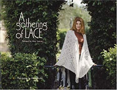 A Gathering of Lace 9781893762244