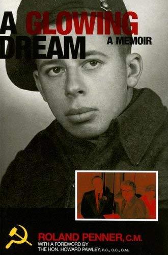A Glowing Dream: A Memoir 9781897289198