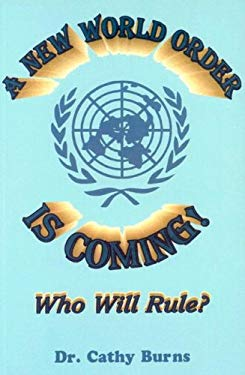 A New World Order Is Coming 9781891117008